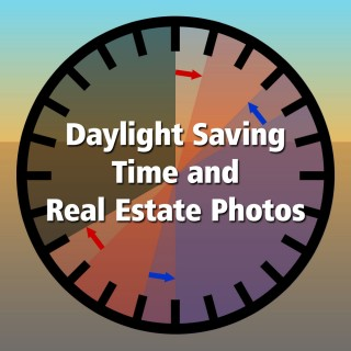 Advantages of Daylight Saving Time for Real Estate Photography