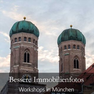 Immobilienfoto-Workshops in München
