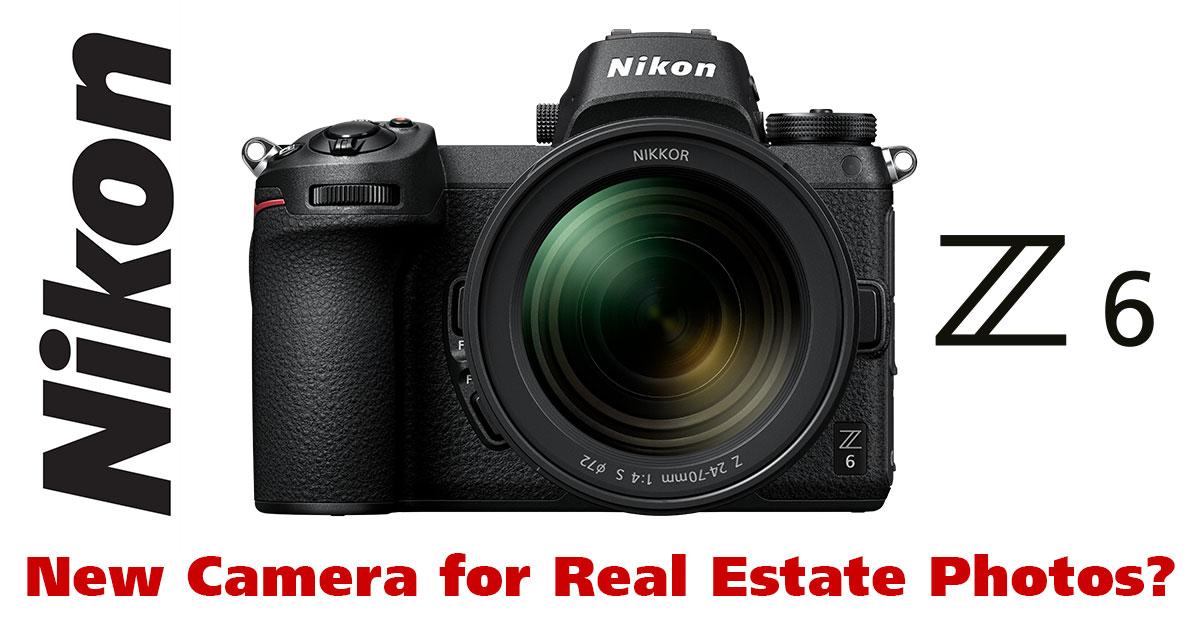 Nikon Z6 and Z7 suitable for real estate photos? | PrimePhoto