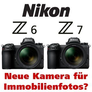 Neue spiegellose Kameras Nikon Z6 und Z7 für Immobilienfotos?
