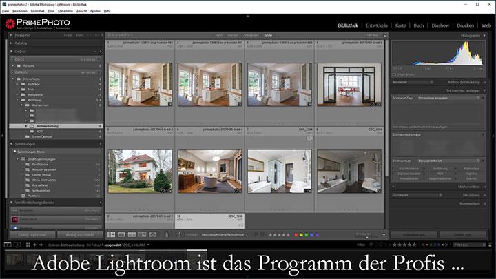 Adobe Lightroom ist das Programm der Profis ...