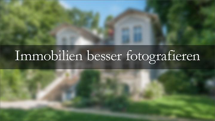 Immobilien besser fotografieren