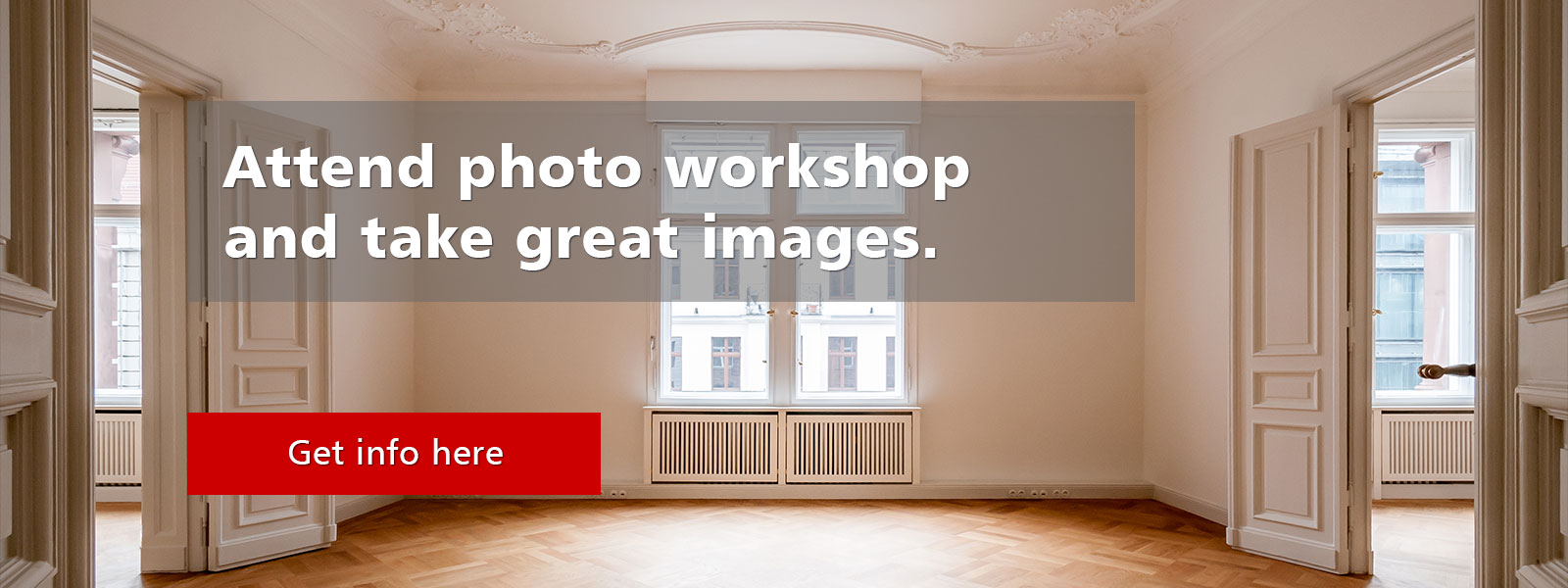 Workshop Real Estate Photography from 250 Euros per student.