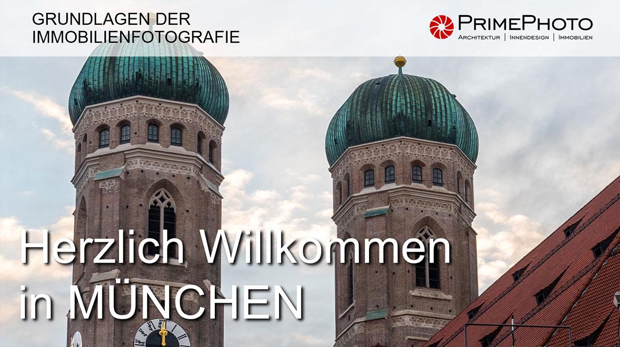 Willkommen in München Workshop Immobilienfotografie