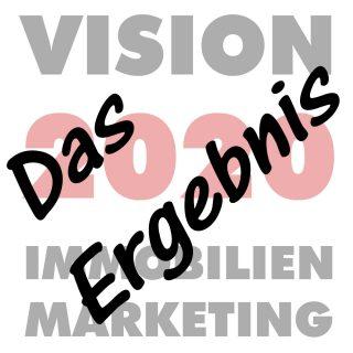 Immobilienmarketing 2020 - Wurde die Vision wahr?