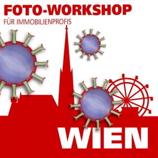Immobilienfoto-Workshops in Wien verschoben wegen Corona-Beschränkungen